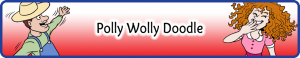 Polly Wolly Doodle Small